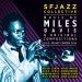 Music of Miles Davis & Original Compositions Live: SFJazz Center 2016