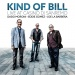 Kind of Bill: Live at Casino di Sanremo