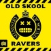 Old Skool Ravers