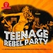 Teenage Rebel Party