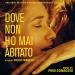 Dove Non Ho Mai Abitato [Original Motion Picture Soundtrack]
