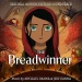 The Breadwinner [Original Motion Picture Soundtrack]
